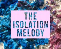 The Isolation Melody